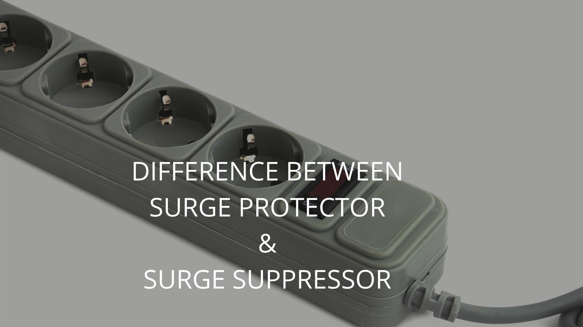 surge protector vs surge suppressor