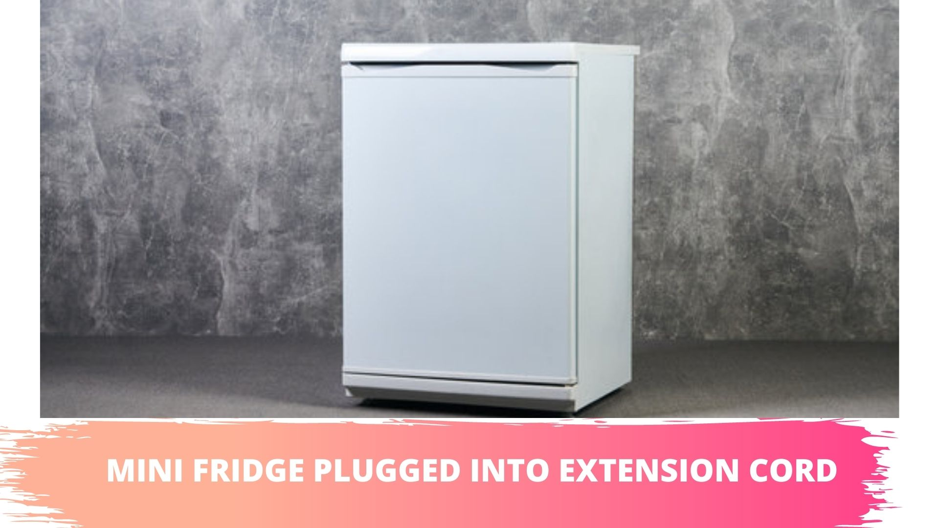 can mini refrigerator use extension cord