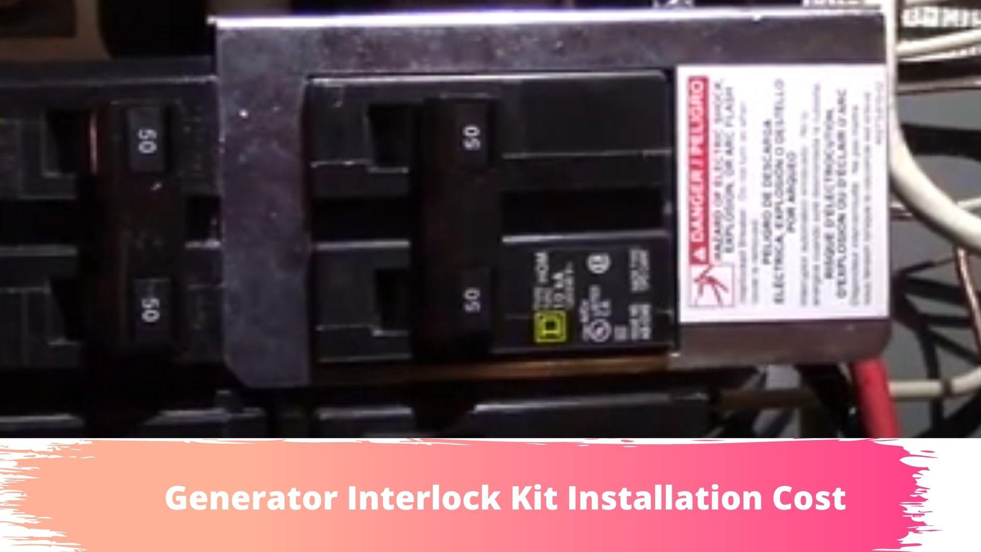 cost to install interlock kit