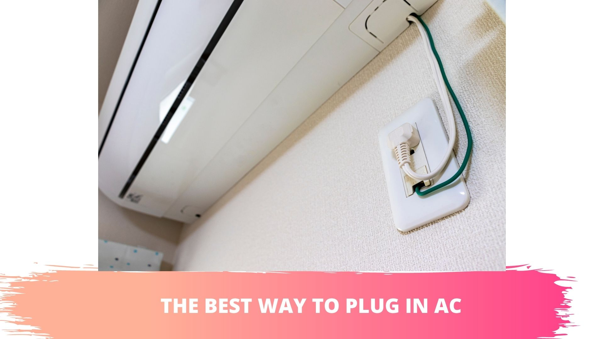 ac plugged into regular outlet